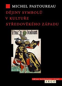 Dějiny symbolů v kultuře středověkého Západu obálka knihy