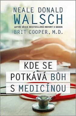 Kde se potkává Bůh s medicínou obálka knihy
