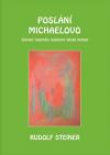 Poslání Michaelovo: Zjevení vlastního tajemství lidské bytosti
