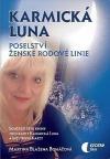 Karmická luna: Poselství ženské rodové linie