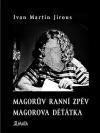 Magorův ranní zpěv / Magorova děťátka
