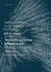 Teoretická východiska informační vědy: Využití konceptuálního modelování v informační vědě