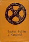 Ľudová kultúra v Karpatoch