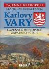 Karlovy Vary - lázeňská metropole západních Čech