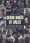 Sedm mužů ve válce 1918-1945