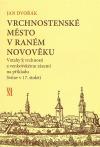 Vrchnostenské město v raném novověku: Vztahy k vrchnosti a venkovskému zázemí na příkladu Svitav v 17. století