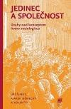 Jedinec a společnost: Úvahy nad konceptem homo sociologicus