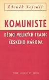 Komunisté, dědici velkých tradic českého národa