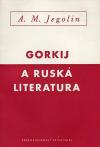 Gorkij a ruská literatura