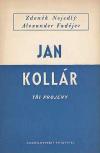 Jan Kollár - 3 projevy