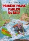 Příběhy psané pádlem na řece