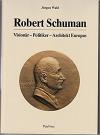 Robert Schuman: vizionář–politik–architekt Evropy