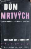Dům mrtvých: věznice Moabit a Plötzensee 1940-1942