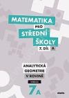Matematika pro střední školy. 7. díl A, Analytická geometrie v rovině