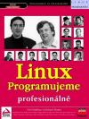 Linux - Programujeme profesionálně