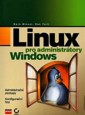Linux pro administrátory Windows