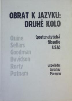 Obrat k jazyku: Druhé kolo - (Postanalytická filosofie USA) obálka knihy