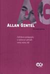 Allan Gintel – zážitková pedagogika a výchova v přírodě: cesty vedou dál