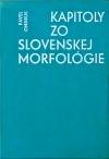 Kapitoly zo slovenskej morfológie