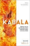 Kabala pro každého: Objevte mocné nástroje zkoumání praktické magie a stromu života