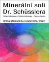 Minerální soli Dr. Shüsslera - Brána k tělesnému a duševnímu zdraví