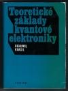 Teoretické základy kvantové elektroniky