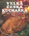 Velká česká kuchařka. 3333 receptů