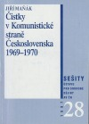 Čistky v Komunistické straně Československa 1969-1970