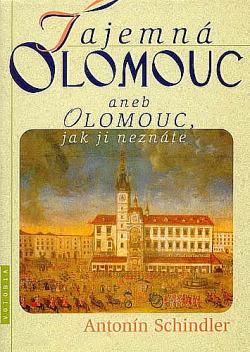 Tajemná Olomouc aneb Olomouc, jak ji neznáte obálka knihy
