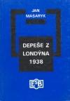 Depeše z Londýna 1938