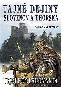 Tajné dejiny Slovenov a Uhorska obálka knihy