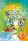 Astrálek a planeta Země