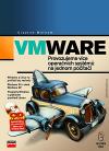 VMware - Provozujeme více operačních systémů na jednom počítači