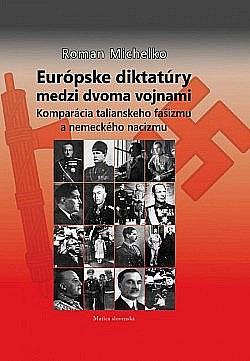 Európske diktatúry medzi dvoma vojnami obálka knihy