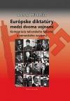 Európske diktatúry medzi dvoma vojnami