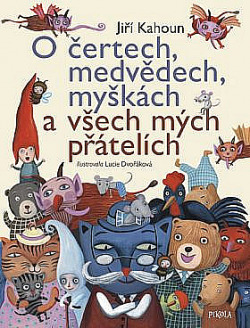 O čertech, medvědech, myškách a všech mých přátelích