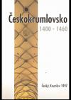Českokrumlovsko 1400 - 1460