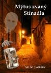 Mýtus zvaný Stínadla