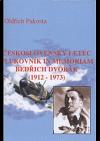 Československý letec plukovník in memoriam Bedřich Dvořák (1912-1973)