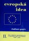 Evropská idea. Idea mírové, kooperující a sjednocující se Evropy II. (1938-1950)