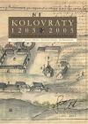 Kolovraty 1205-2005