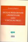 Sociálne programovanie a projektovanie v sociálnej práci