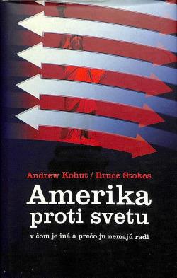 Amerika proti svetu - v čom je iná a prečo ju nemajú radi obálka knihy