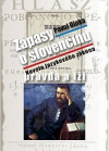 Zápasy o slovenčinu: Pravda a lži