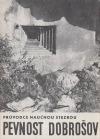 Pevnost Dobrošov průvodce naučnou stezkou