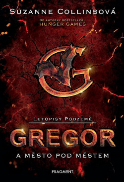Gregor a město pod městem obálka knihy