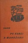 Cesta po Korei a Mandžurii
