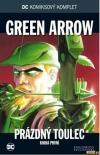 Green Arrow: Prázdný toulec: Kniha první