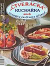 Čtverácká kuchařka aneb Recepty ze čtvera přísad