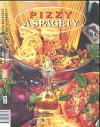 Pizzy a špagety